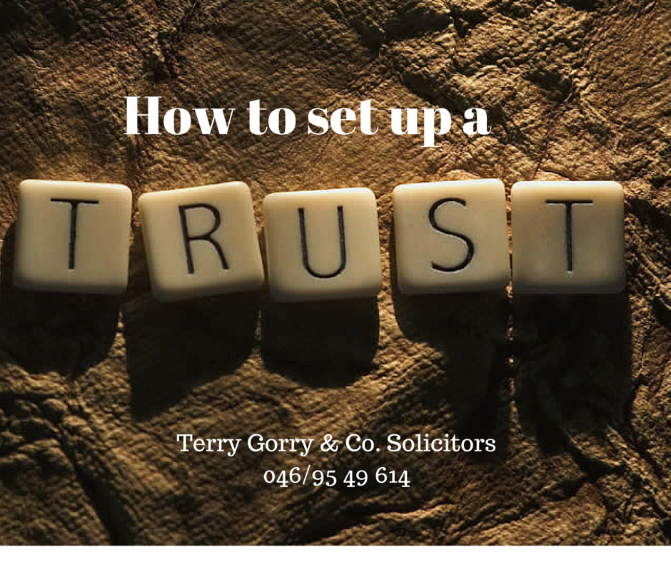 How to set up a trust